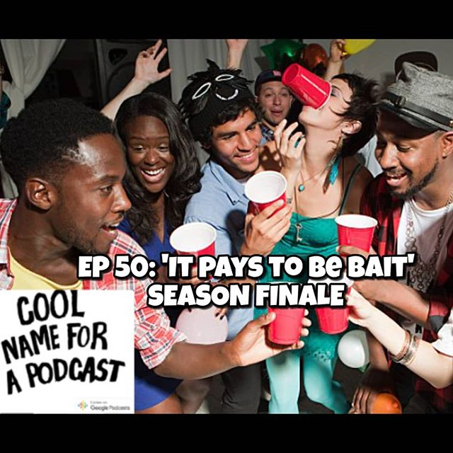 Episode 50: It pays to be bait - Season Finale  Topics this week: - Season 1 recap - 4/20 - The Bank of Spac - Beyonce's homecoming - Offensive Comedy - Oloni and Tonitone - Defending the Butt-lift - Women having babies later in life - The benefits of Baitness - Tazer Black  Leave a comment on the podcast, leave us a rating and a review!  Follow: www.twitter.com/coolnameforapod  Instagram: www.instagram.com/coolnameforapodcast  Enjoy  Tweet us with the hashtag #CNFAP