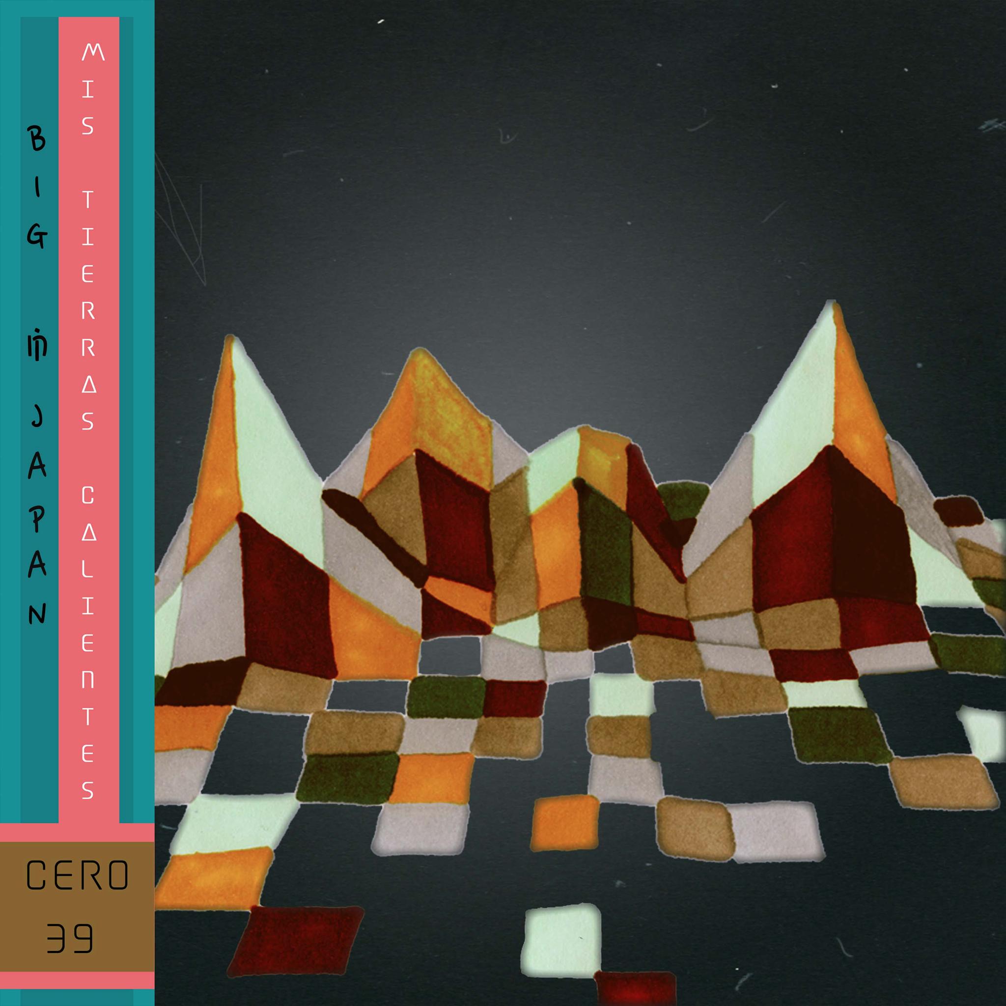 Mis Terras Calientes EP    Cero39