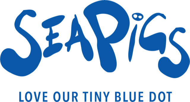 SeaPigs finding a fairer way to do business - Love Our Tiny Blue Dot