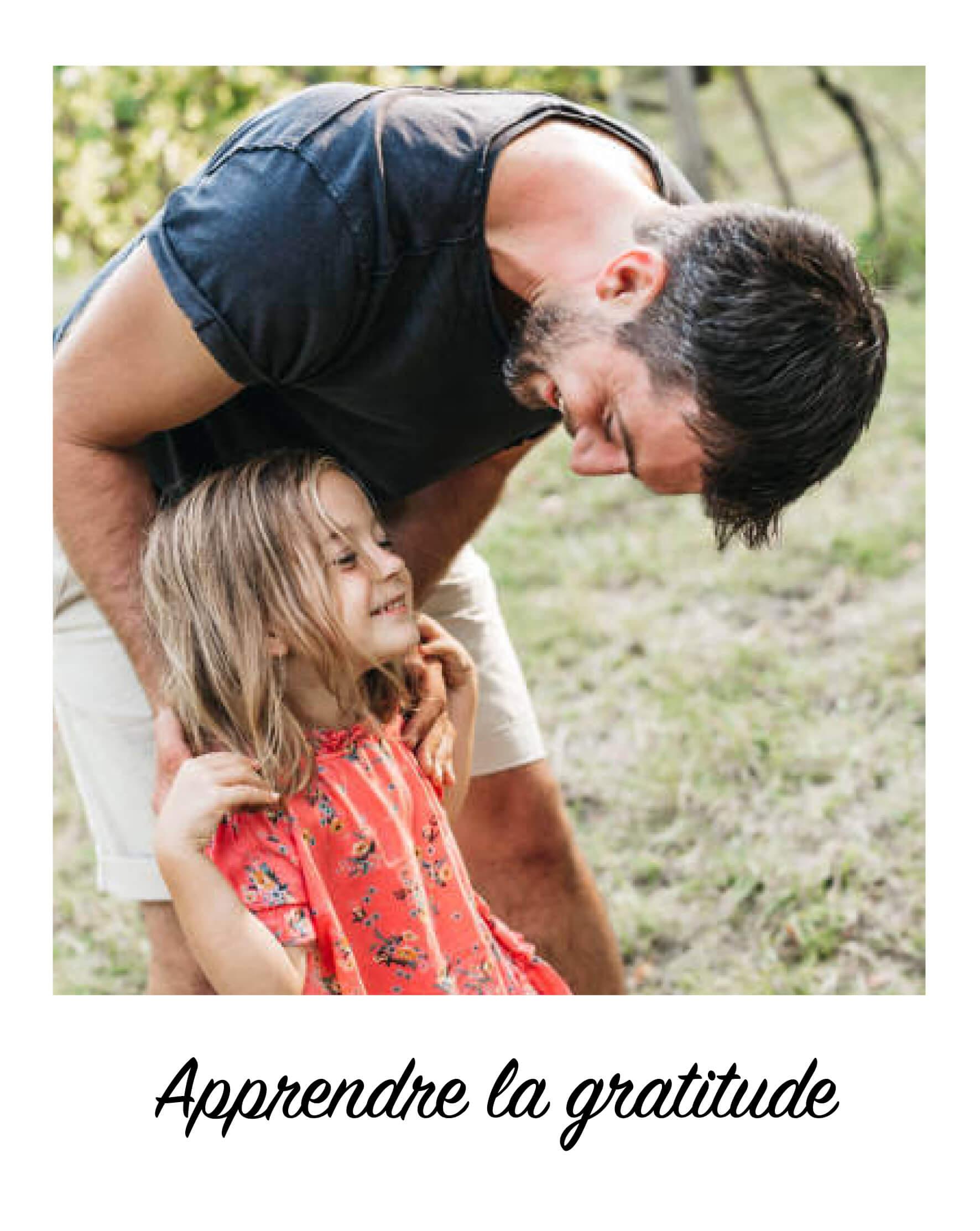 Apprendre la gratitude aux enfants