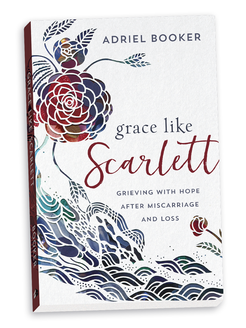 GRACE LIKE SCARLETT - Grieving with Hope After Miscarriage & Loss