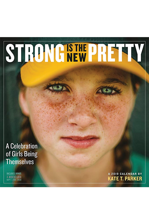 Strong Is the New Pretty Wall Calendar 2019  $11.87  Order Now