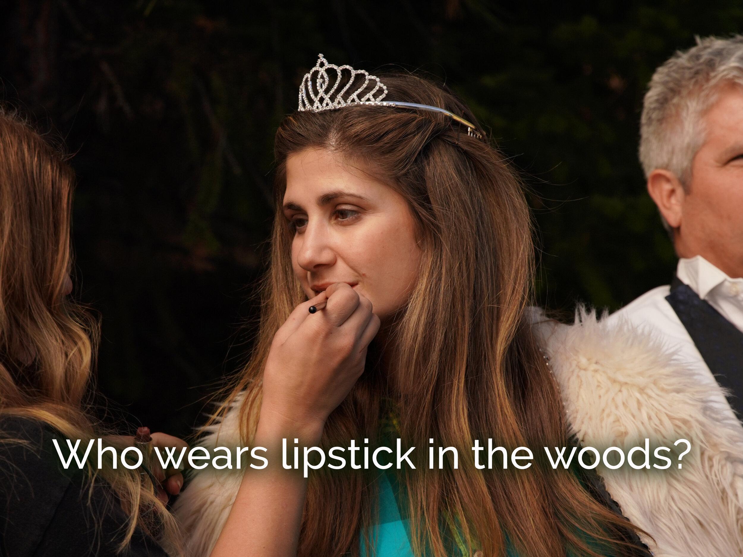 Who wears lipstick in the woods?.JPG