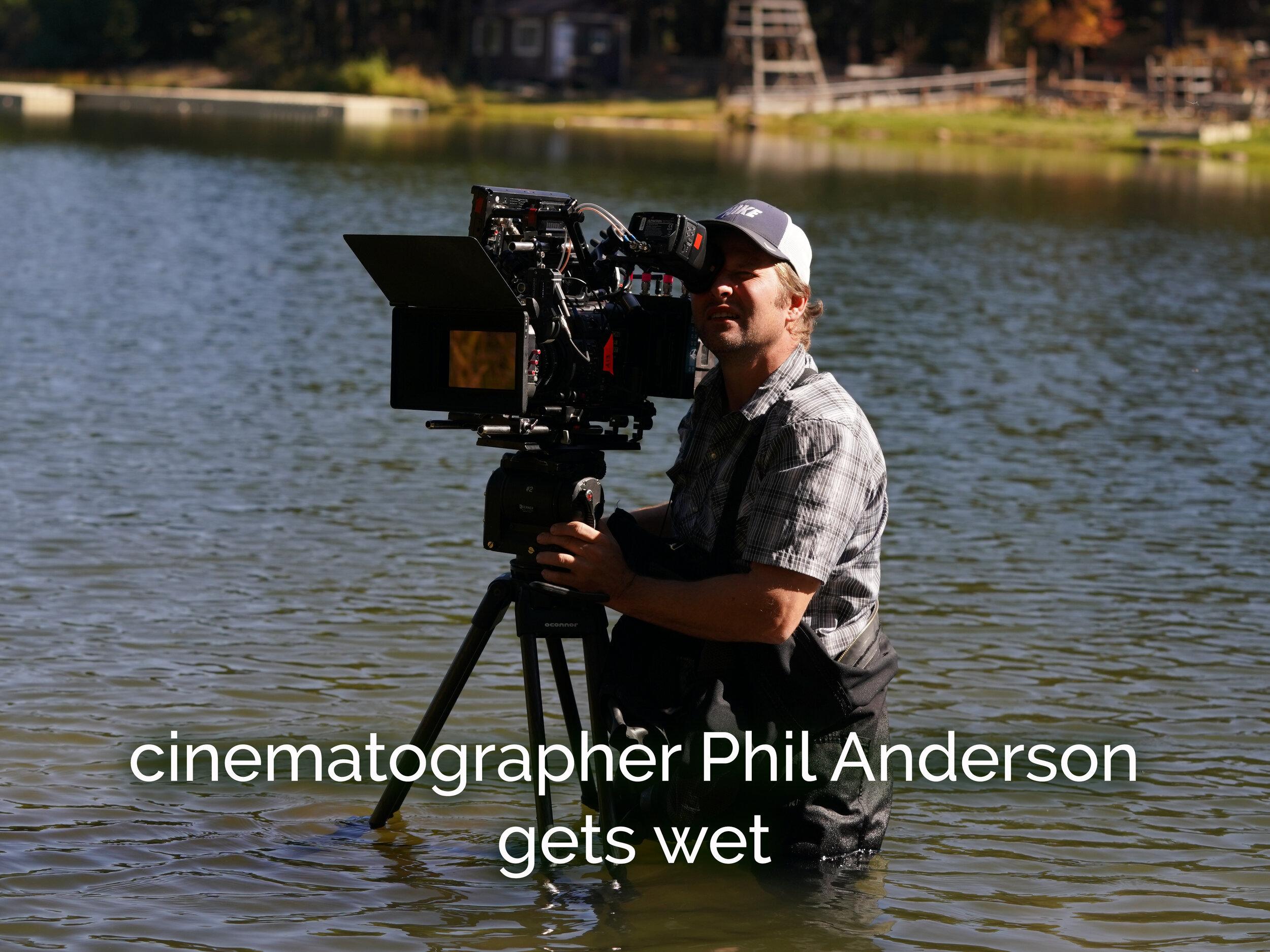 Cinematographer Phil Anderson gets wet.JPG