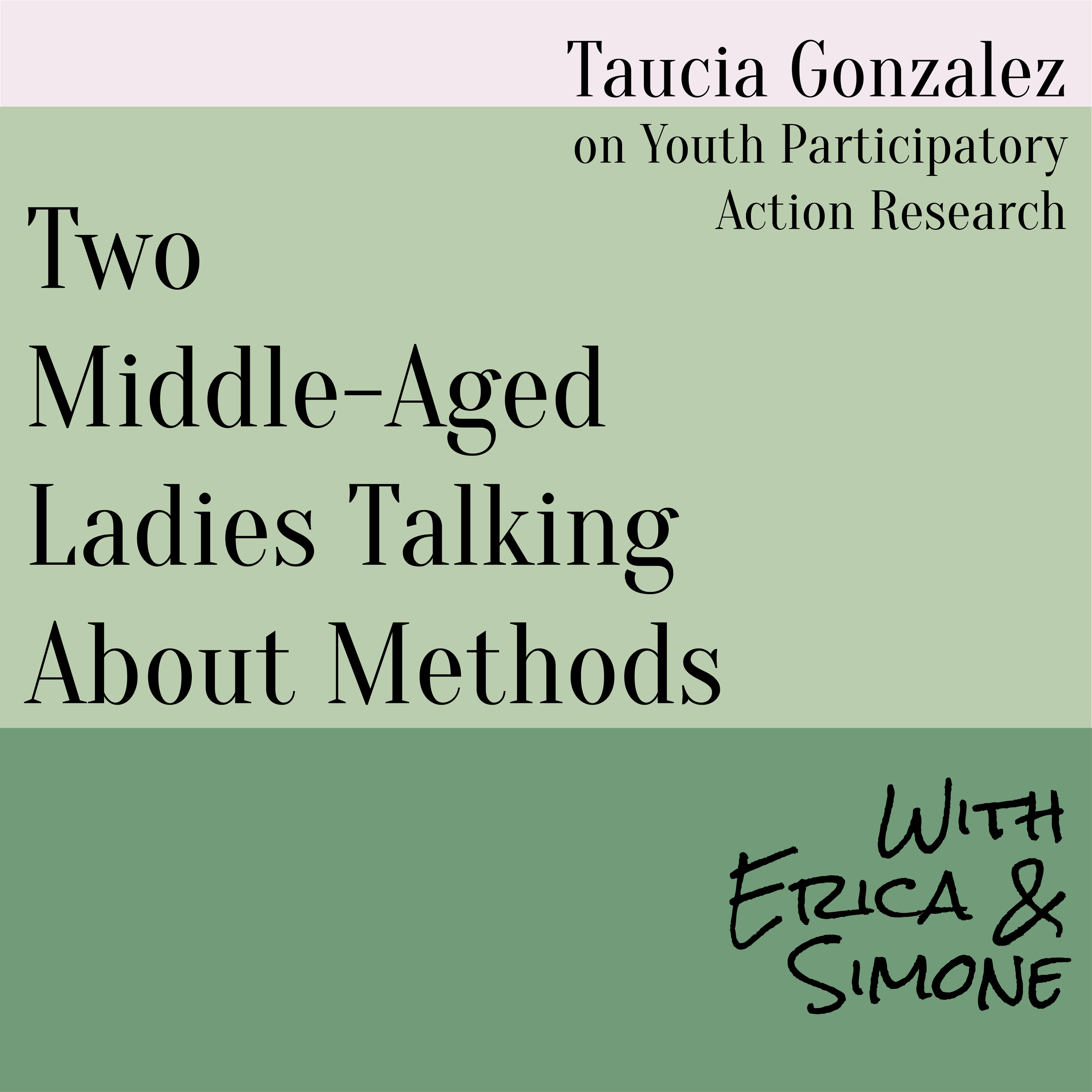 Taucia Gonzalez on Youth Participatory Action Research