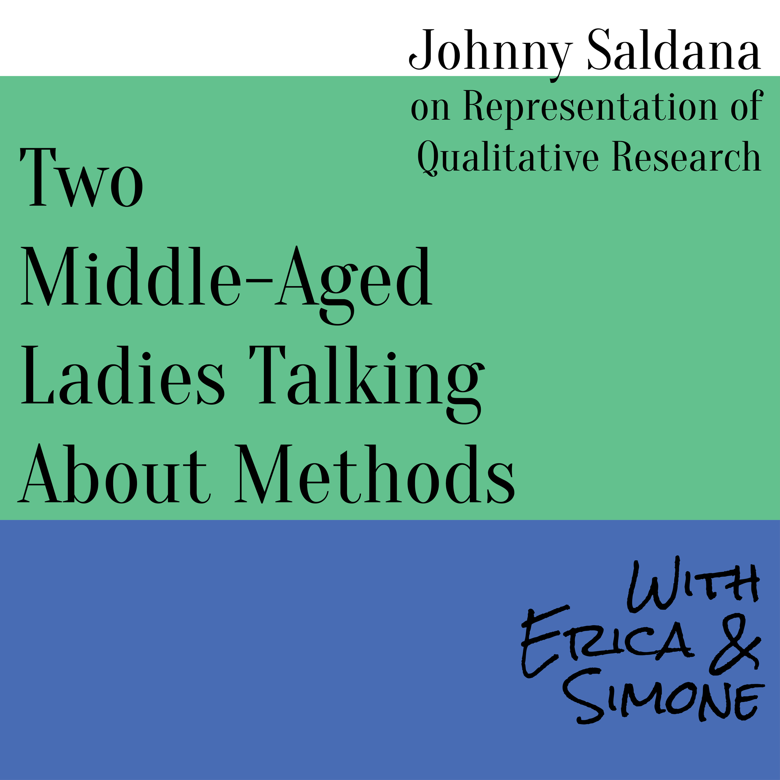 Johnny Saldana on Representation of Qualitative Research