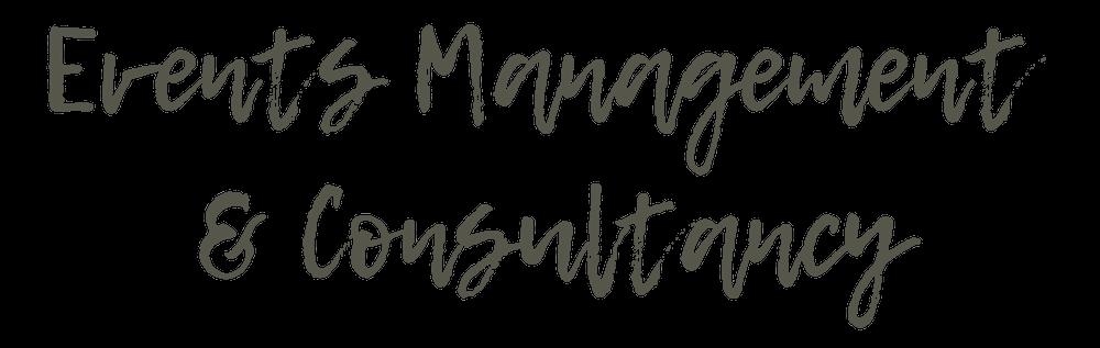 EVENTS MANAGEMENT & CONSULTANCY