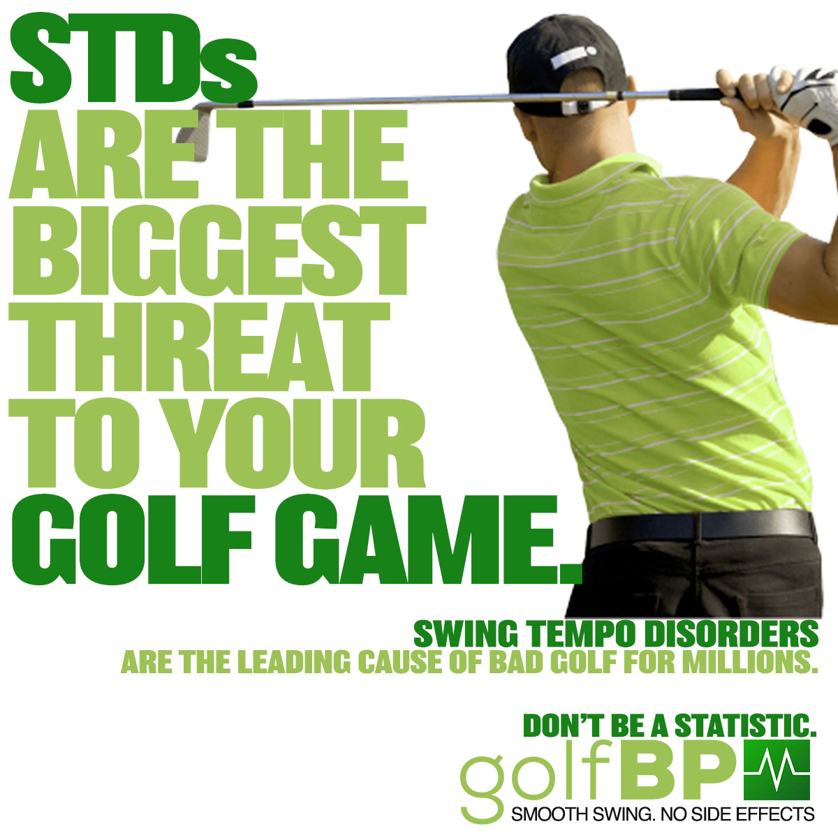 """Golf meets pharma. - This campaign fits with the fun, humorous, branding of GolfBPM. It uses health statistics, mock pharma ads, a fictitious disorder called """"Swing Tempo Disorder"""", and catchy headlines to grab attention, then grab readers interest. A YouTube video campaign to come…"""