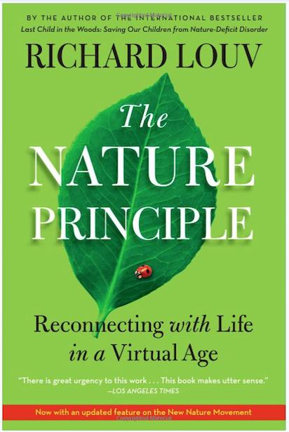 The Nature Principle - Richard Louv