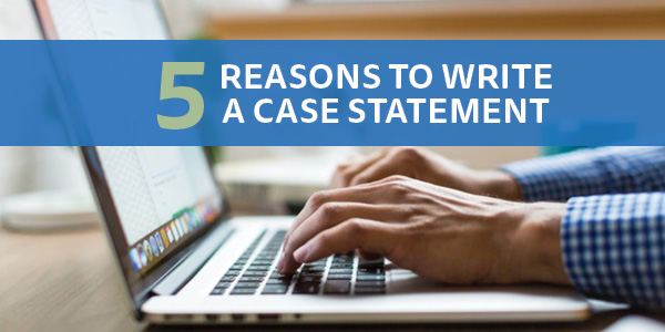 5 Reasons to Write a Case Statment