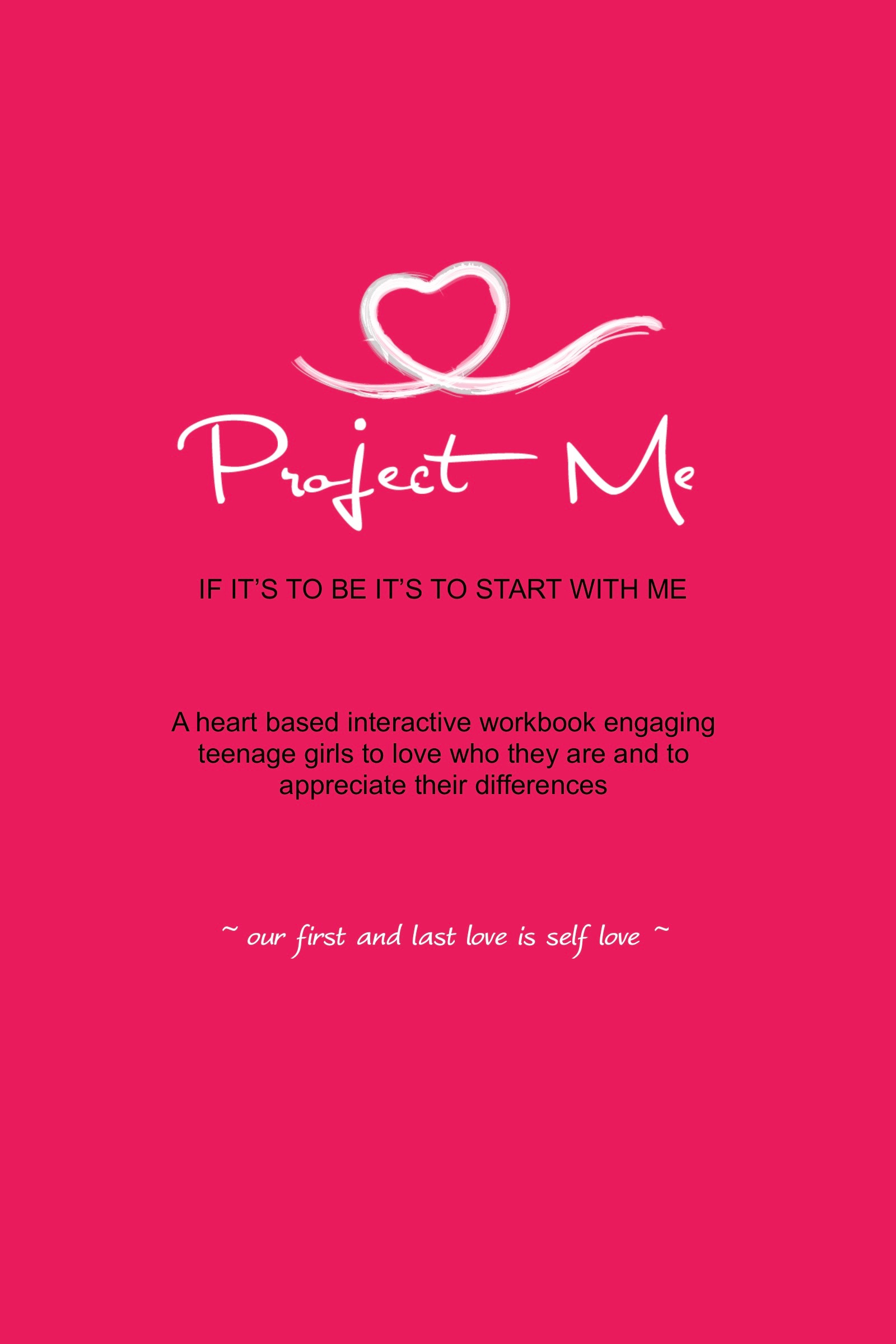 An interactive workbook inspiring self worth and acceptance - (for teenage girls 13-19 years)