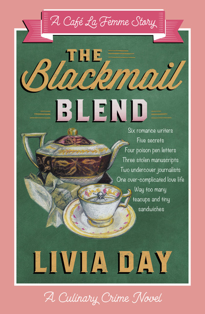 The Blackmail Blend  , a mini-mystery in  Livia Day's Café La Femme  series