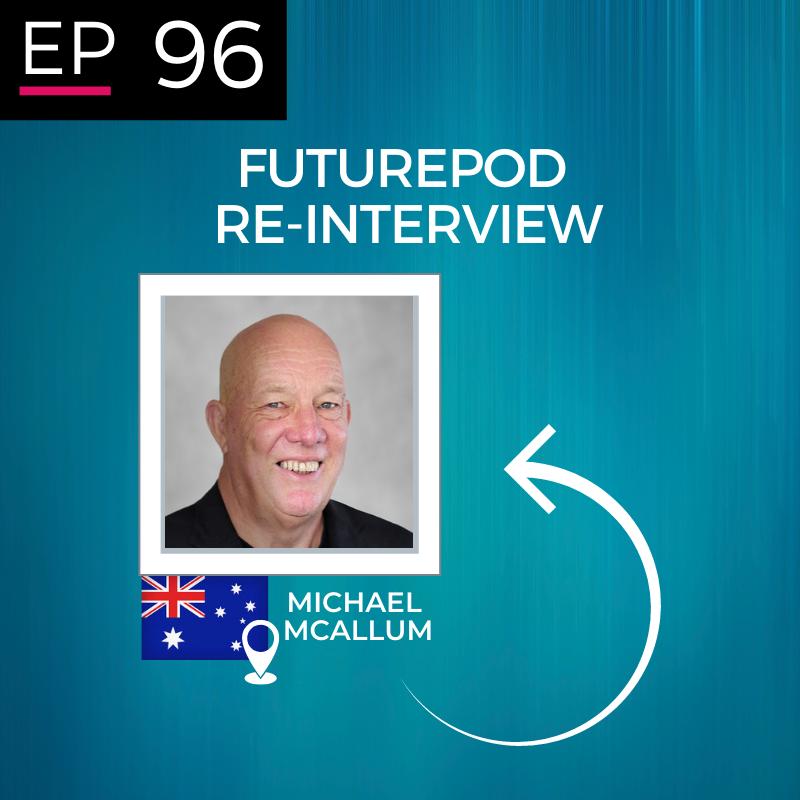 EP 96: The ReInterview - Mike McAllum