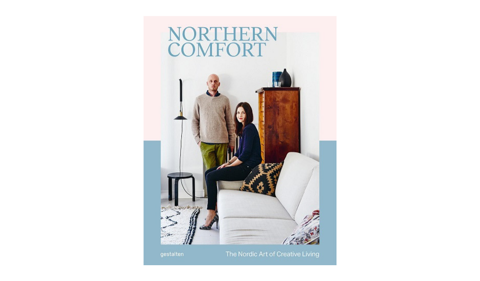 """Of course the first book on the list is about Scandinavian living.   Northern Comfort   by Gestalten shows where the Northern way of life comes from, profiling interior designers, photographers, and experts to give compelling insights into the """"happiest people in the world."""""""