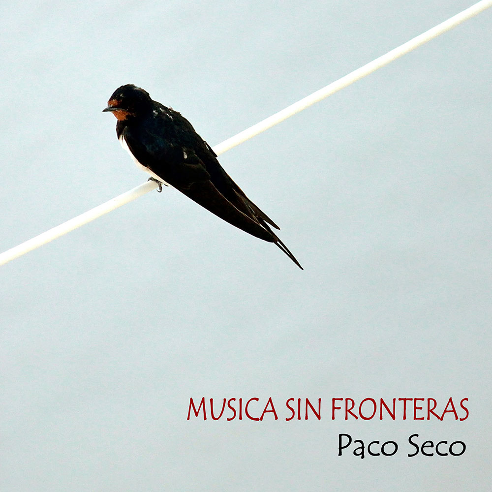 Copy of Paco Seco - Musica Sin Fronteres