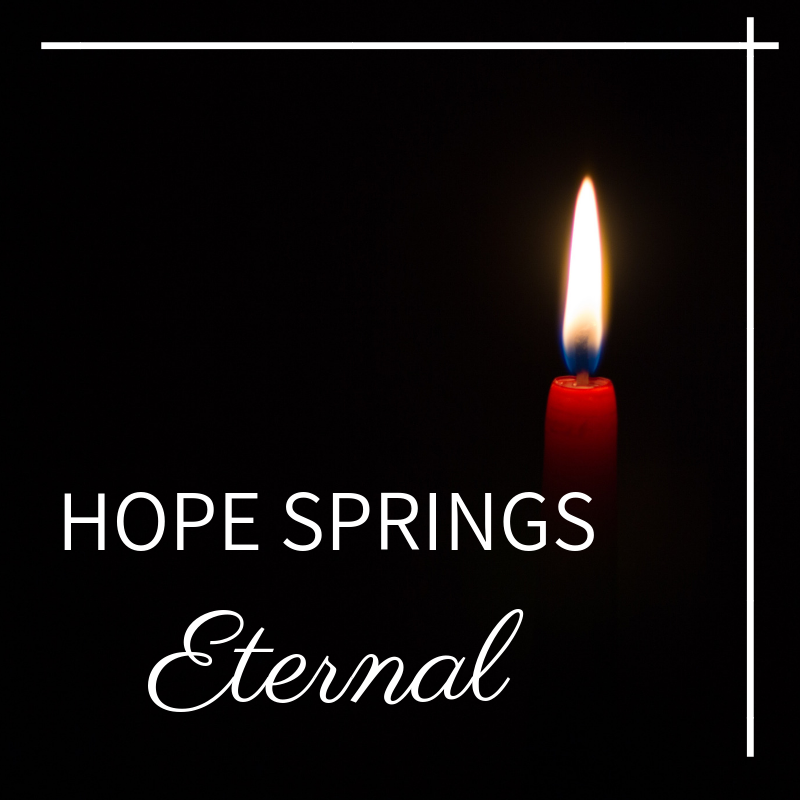 Hope Springs Eternal Button.png
