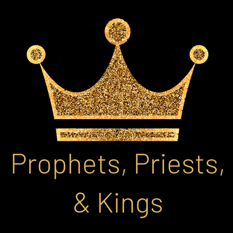 Prophets+Priests+and+Kings+Button.jpg
