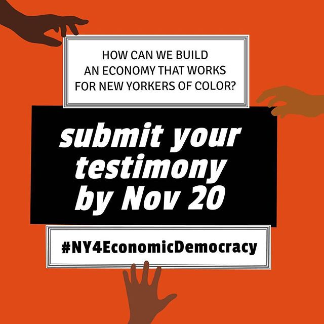 We need your voices to build an economy that meets our needs, supports our planet and helps our people! Share your 1-minute testimony on how we can improve NY's economy for communities of color today! #NY4EconomicDemocracy