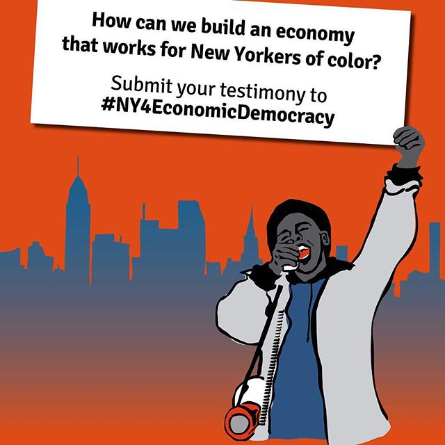 Our economy has been broken for New Yorkers of color since the beginning! We need your stories at the Joint City and State Hearing on #EconomicDemocracy to tell our elected officials that Black and Brown New Yorkers deserve an economy that works for them! #NY4EconomicDemocracy