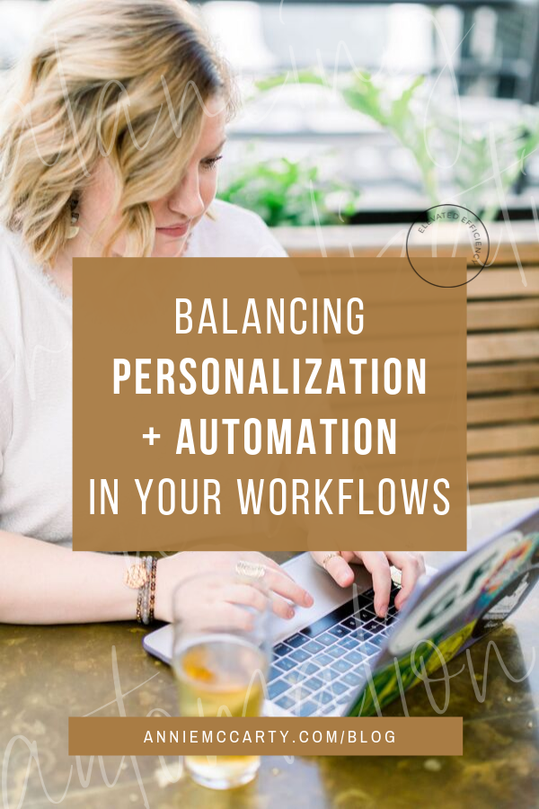 Balancing Personalization and Automation in your Workflows 2.png