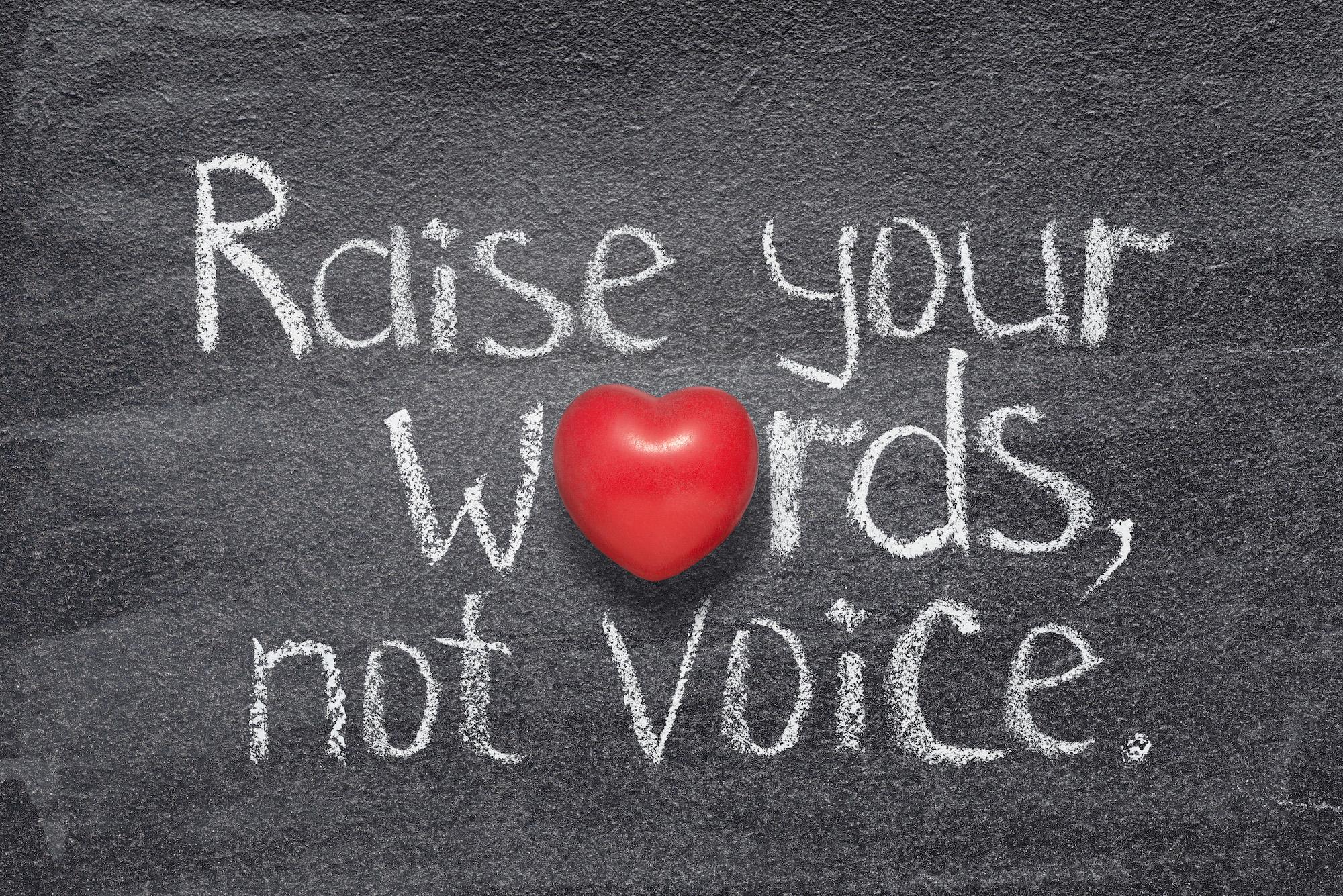 iStock-Raise words not voice.jpg