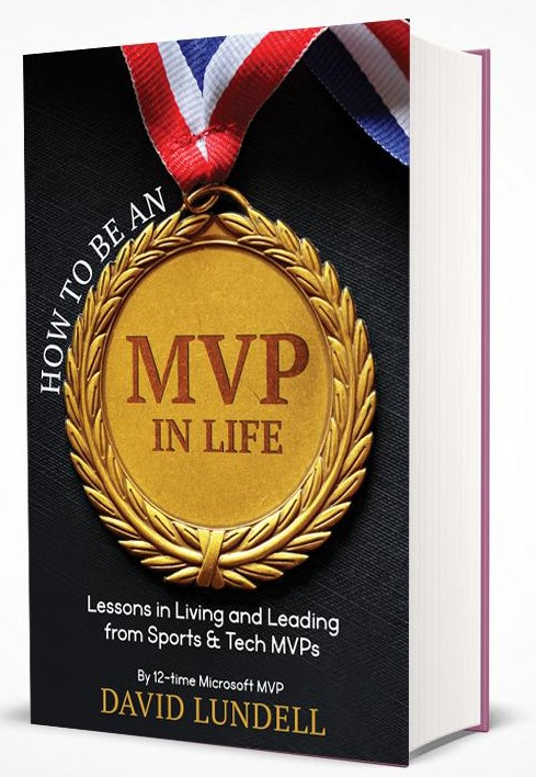 How to Be an MVP in Life - 12-time Microsoft MVP, David Lundell, draws on lessons from Sports and Tech MVPs to provide a thought provoking guidebook on how you can transform your life, your family and your work team showing you How to Be an MVP in Life.