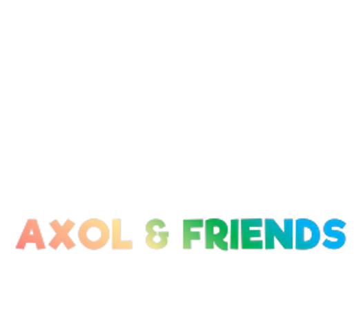 Axol & Friends.png