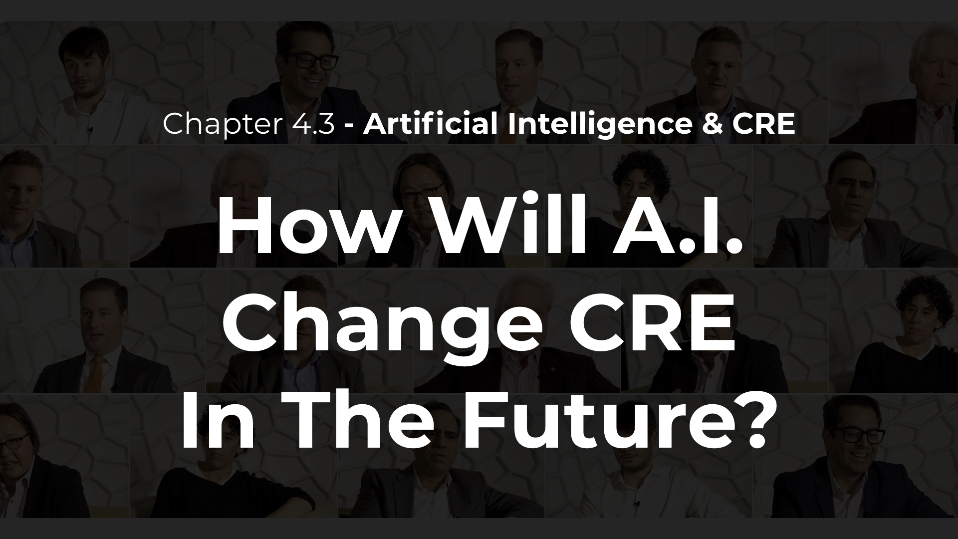 4.3 - How Will A.I. Change CRE In The Future?