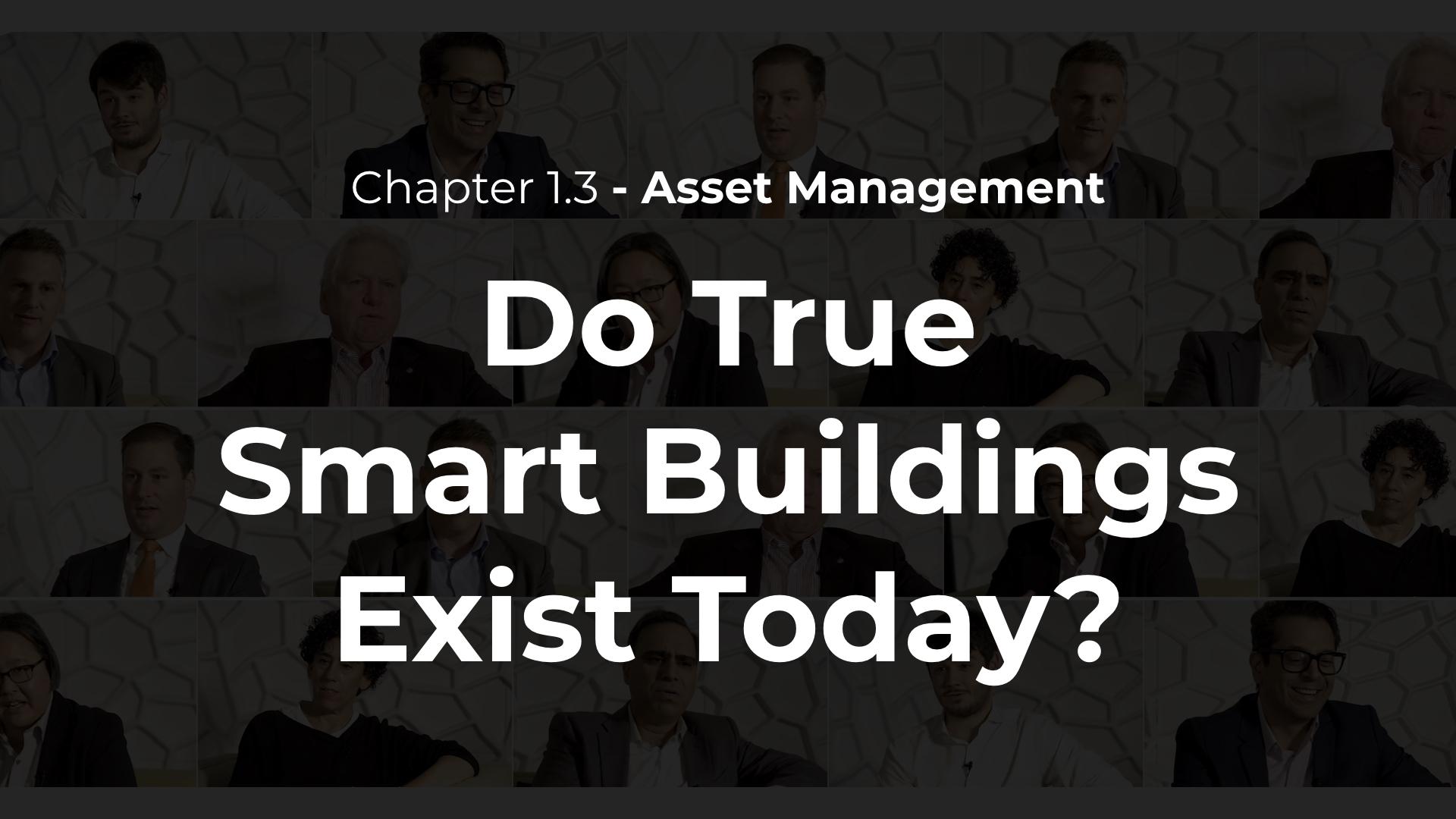 1.3 - Do True Smart Buildings Exist Today?