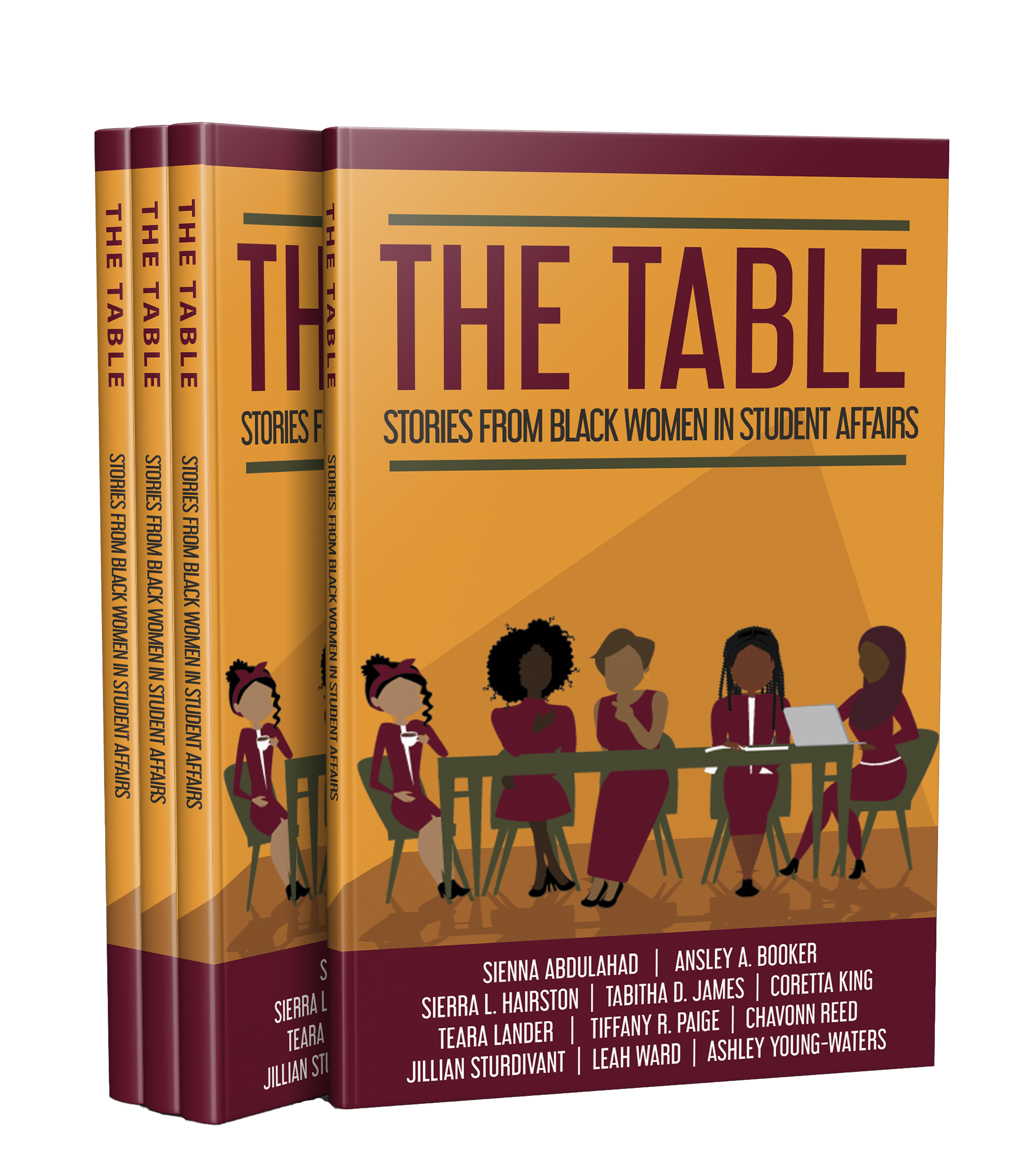 Have a seat… - Purchasing your copy of The Table from The Table Books Company helps to fund future projects (like a second book) and provides opportunities for us to give back to Black women in the student affairs/higher education field.