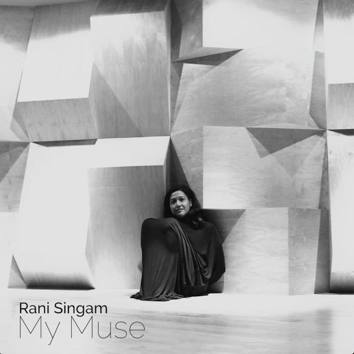 Rani Singam: My Muse