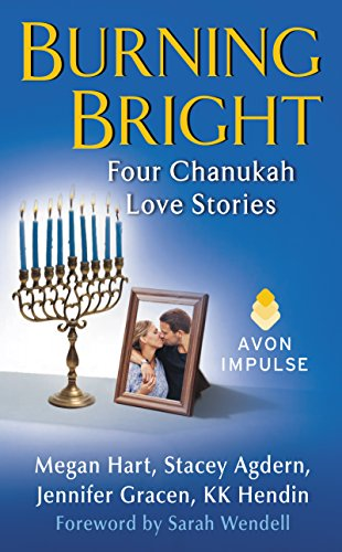 Burning Bright: 4 Chanukah Love Stories