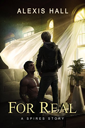 For Real by Alexis Hall