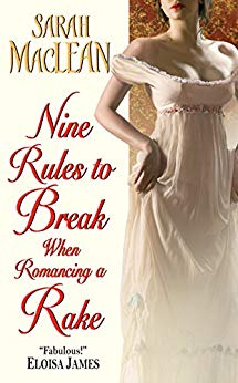 Nine Rules to Break when Romancing a Rake