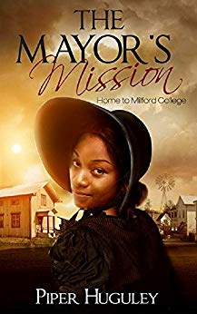 The Mayor's Mission by Piper Huguley