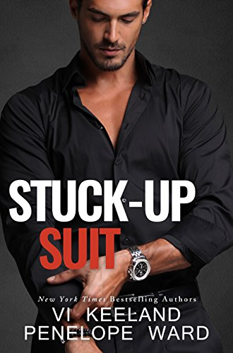 Stuck-Up Suit by Vi Keeland and Penelope Ward