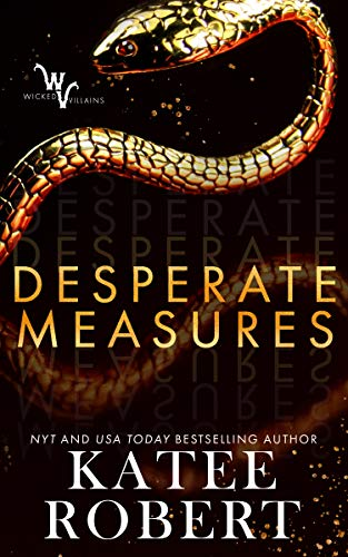 Desperate Measures by Katee Robert