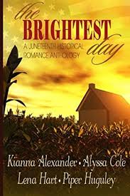 The Brightest Day: A Juneteenth Romance Anthology