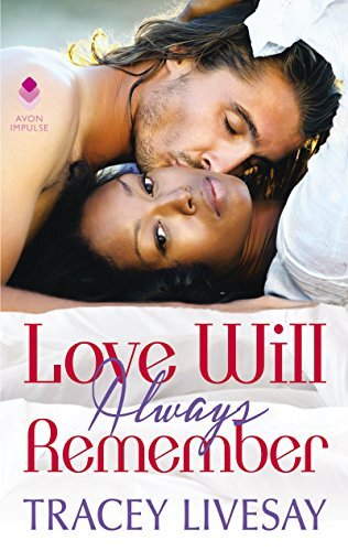 Love Will Always Remember by Tracey Livesay