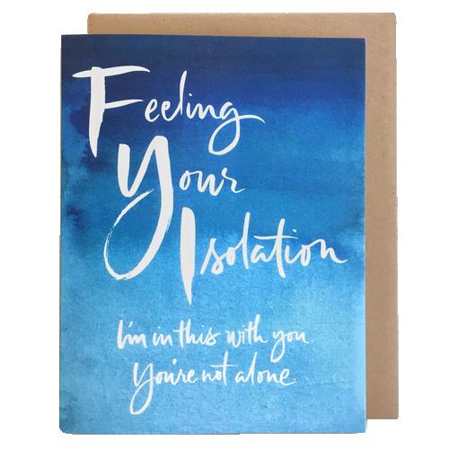 FYI Feeling Your Isolation Card - #IHadAMiscarriage, $4.50