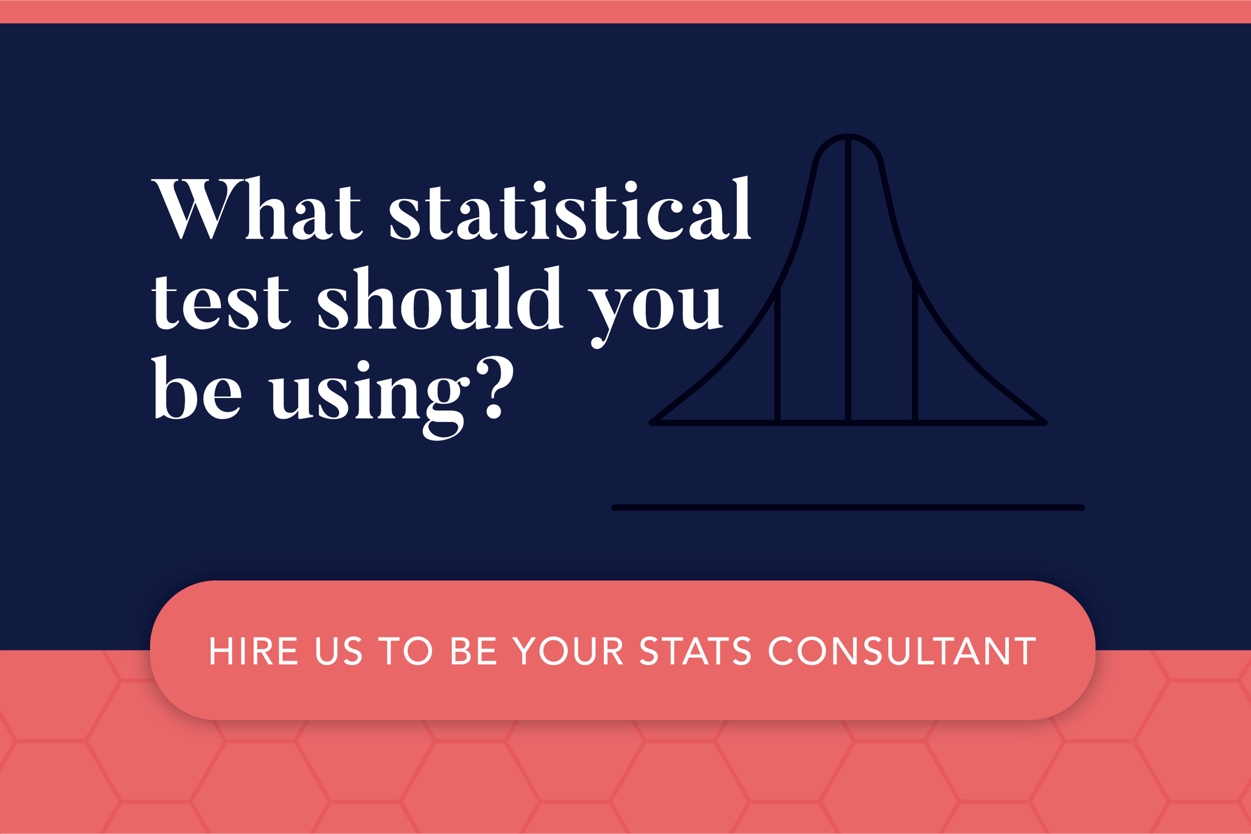 Inkblot Academy Research Training Consulting Courses what statistical test should I use.png
