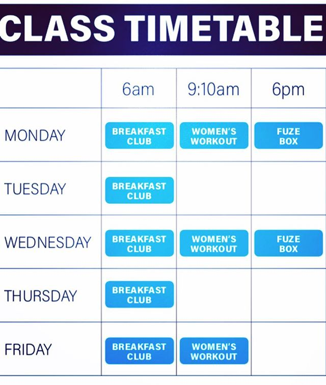 Class time table set to go for next week. Start your day the right way at the Breakfast club