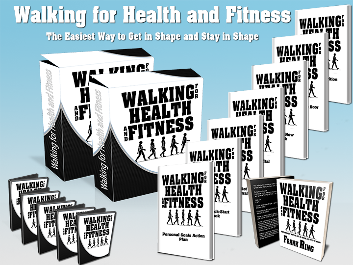 Walking for Health and Fitness, the complete walking program.  The easiest way to get in shape and stay in shape!