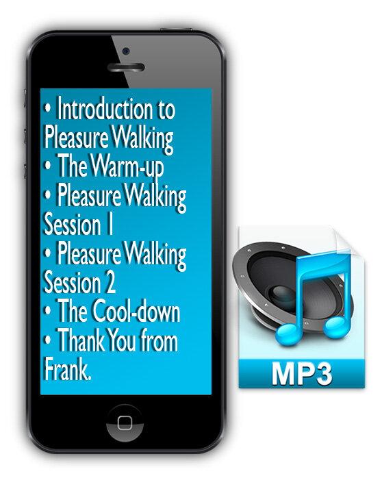 Pleasure Walking Exercise Program - Mind-Body Connection7 audio tracks to improve you mindsetPleasure Walking Exercise 53-Page eBook