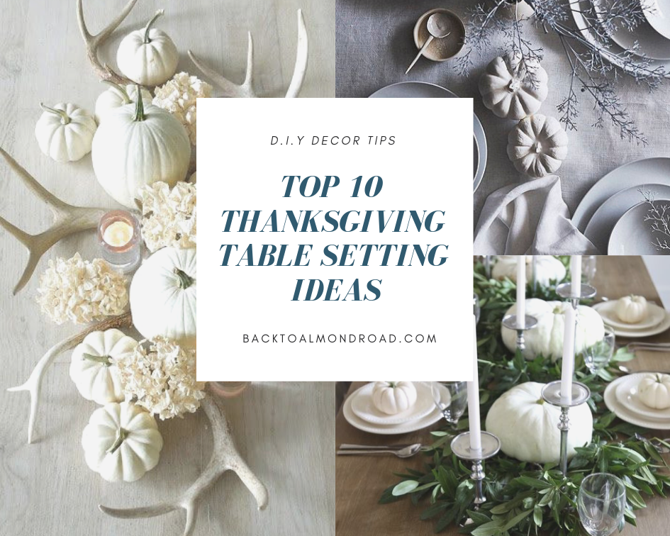 TOP 10 THANKSGIVING TABLE SETTINGS