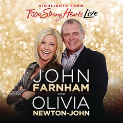 2011 Two Strong Hearts DVD and television shows. John Farnham & Olivia Newton-John
