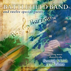 Battlefield Band - Beg & Borrow Album