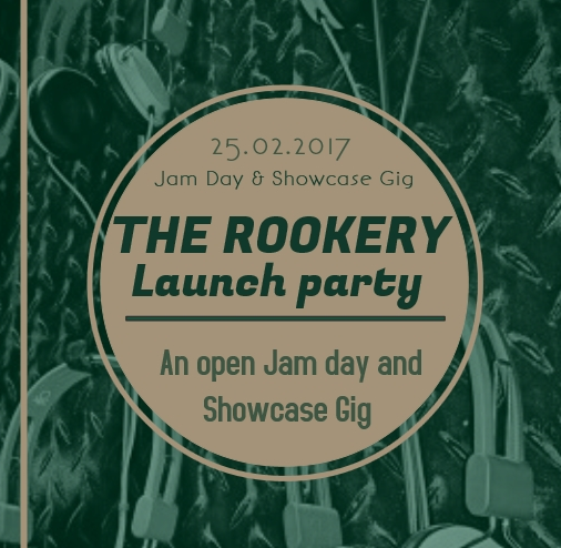 MUSIC COLLECTIVE 'THE ROOKERY' HOLD LAUNCH EVENT ON SATURDAY FEBRUARY 25 - Northern Lights UK