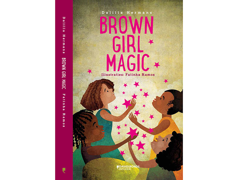 BROWN GIRL MAGIC - Children's book, written by Dalilla Hermans