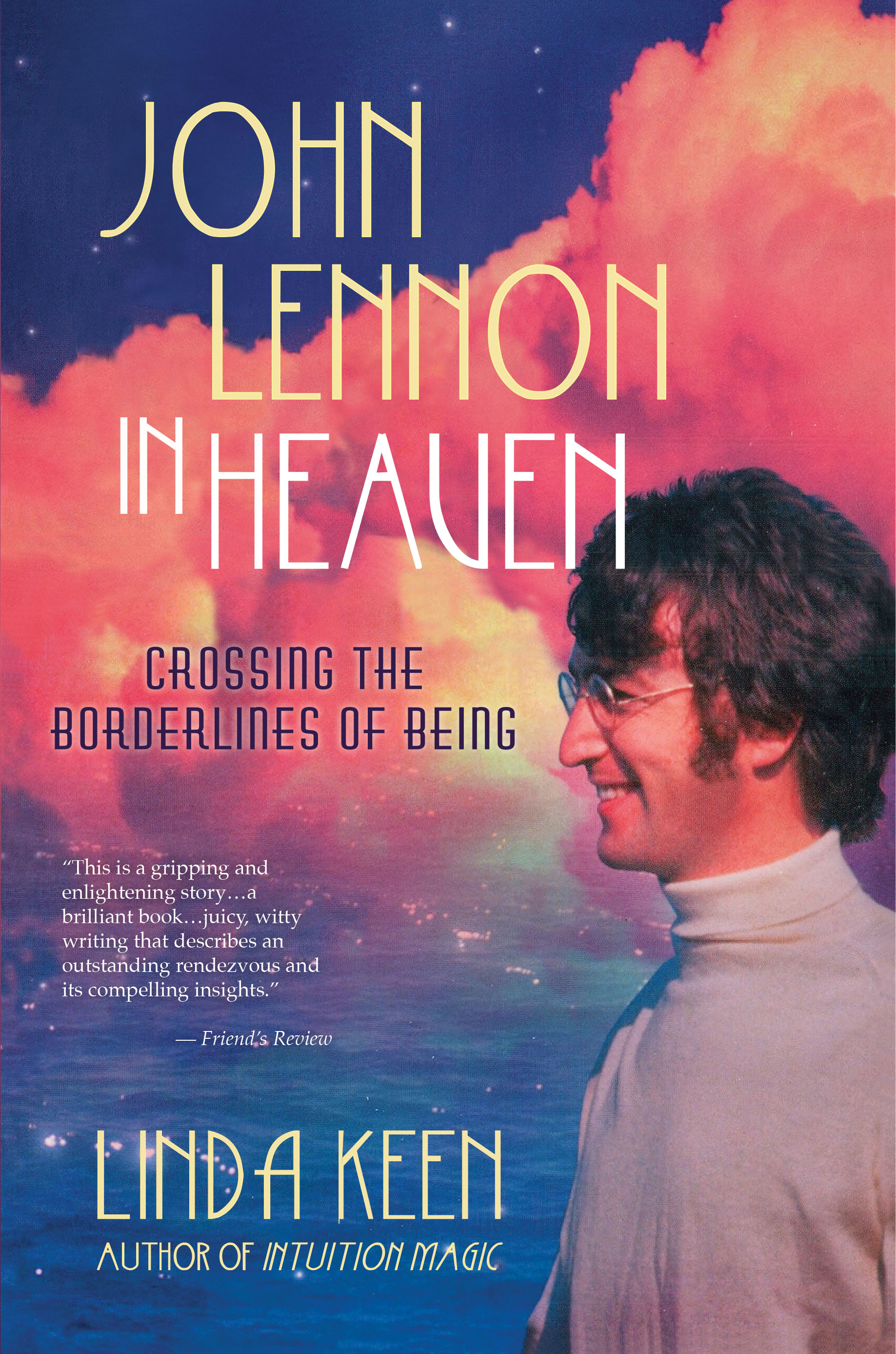 Journeys Across Seas of the Collective Consciousness |   Each page celebrates Lennon's profound messages of peace, his belief in humanity's divine nature, and his own reverence for the magic of the creative spirit.